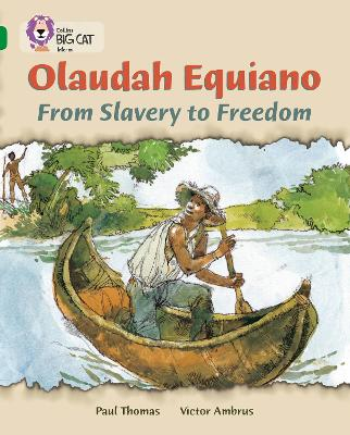 Olaudah Equiano: From Slavery to Freedom: Band 15/Emerald
