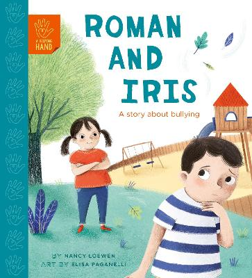 Roman and Iris: A Story about Bullying