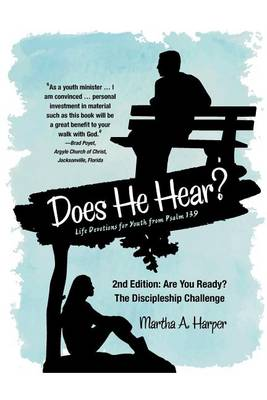 Does He Hear?: 2nd Edition: Are You Ready? the Discipleship Challenge