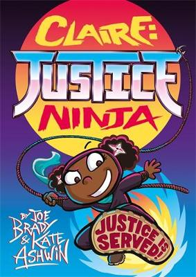 Claire Justice Ninja (Ninja of Justice): The Phoenix Presents