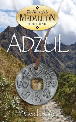 Adzul, The Heirs of the Medallion Book 1