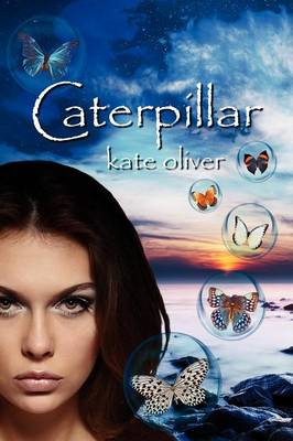Caterpillar: The Metamorphosis Trilogy (Volume 1)