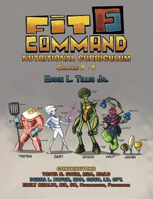 Fit Command Nutritional Curriculum Grades 3 - 5