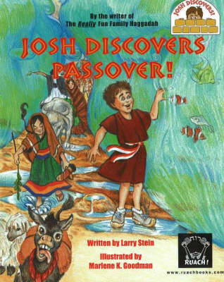Josh Discovers Passover!