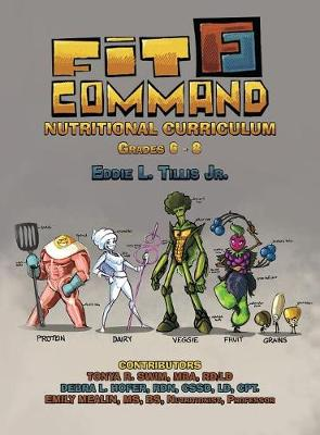 Fit Command Nutritional Curriculum Grades 6 - 8 Hardcover