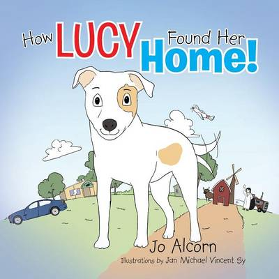 How Lucy Found Her Home!