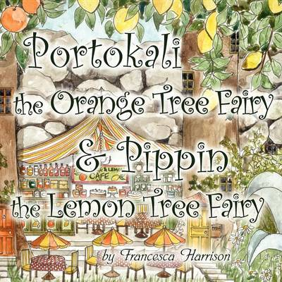 Portokali the Orange Tree Fairy and Pippin the Lemon Tree Fairy