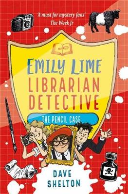 Emily Lime - Librarian Detective: The Pencil Case