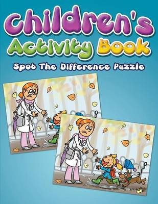 Children's Activity Book: Spot The Difference Puzzle