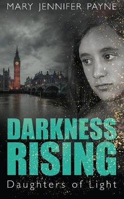 Darkness Rising: Daughters of Light