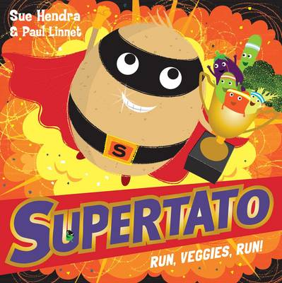 Supertato Run, Veggies, Run!
