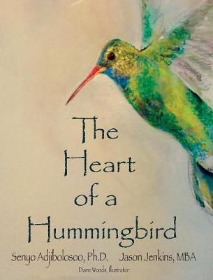 The Heart of a Hummingbird