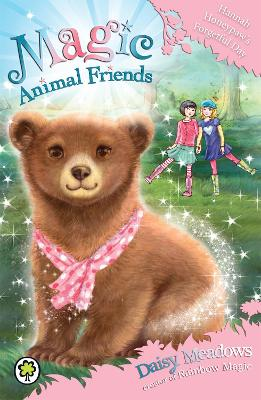 Magic Animal Friends: Hannah Honeypaw's Forgetful Day: Book 13