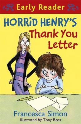 Horrid Henry Early Reader: Horrid Henry's Thank You Letter: Book 9