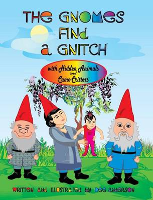 THE Gnomes Find A Gnitch