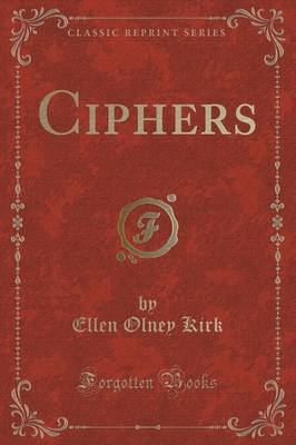 Ciphers (Classic Reprint)