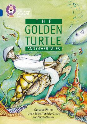 The Golden Turtle and Other Tales: Band 16/Sapphire