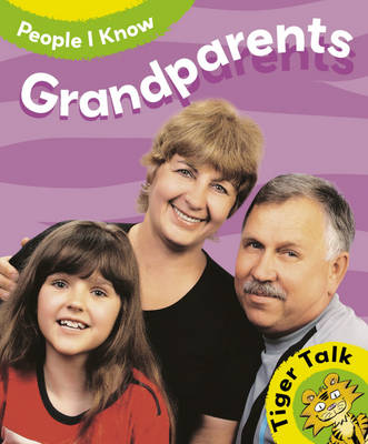 Tiger Talk: People I Know: Grandparents