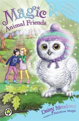 Magic Animal Friends: Matilda Fluffywing Helps Out: Book 16