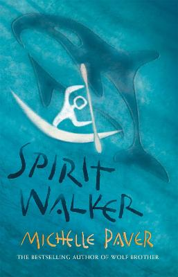 Chronicles of Ancient Darkness: Spirit Walker: Book 2 from the bestselling author of Wolf Brother