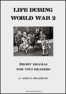 Life During World War 2: Pairwork Dramas for Schools