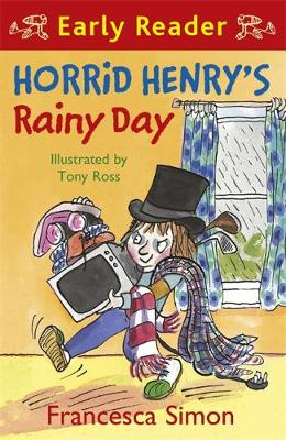 Horrid Henry Early Reader: Horrid Henry's Rainy Day: Book 14