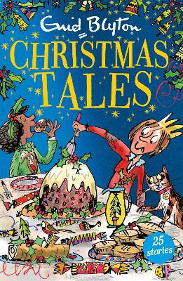 Enid Blyton's Christmas Tales: Contains 25 classic stories