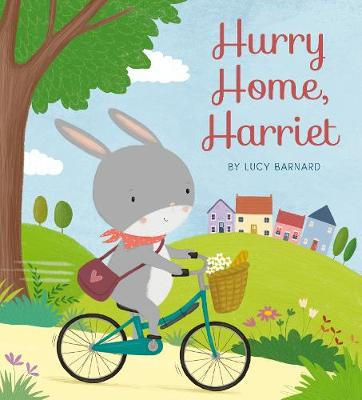 Hurry Home, Harriet: A Birthday Story