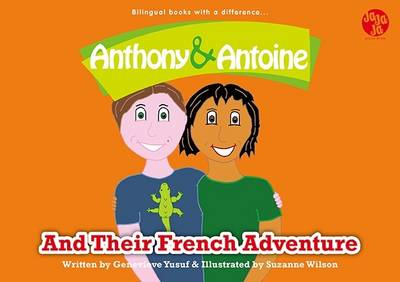 Anthony and Antoine and Their French Adventure