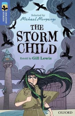 Oxford Reading Tree TreeTops Greatest Stories: Oxford Level 17: The Storm Child