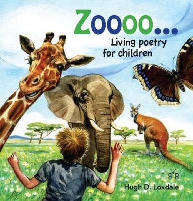 Zoooo...: Living Poems for Children