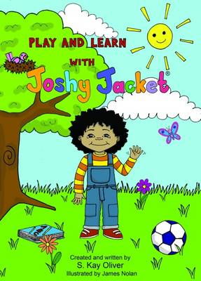 Play and Learn with Joshy Jacket