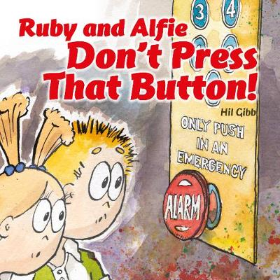 Ruby and Alfie, Don't Push That Button