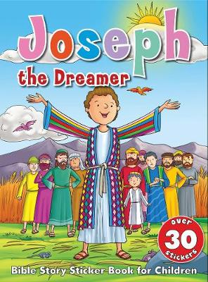 Bible Story Sticker Book for Children: Joseph the Dreamer