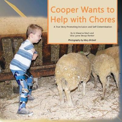 Cooper Wants to Help With Chores: A True Story Promoting Inclusion and Self-Determination
