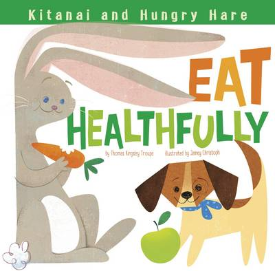 Kitanai and Hungry Hare Eat Healthfully