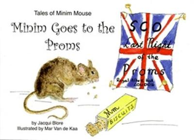 MINIM GOES TO THE PROMS