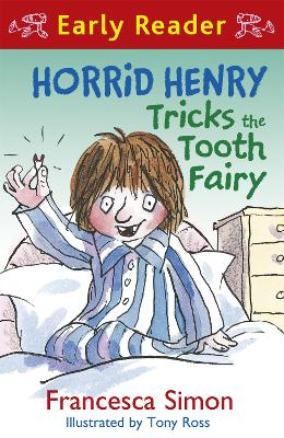 Horrid Henry Early Reader: Horrid Henry Tricks the Tooth Fairy: Book 22