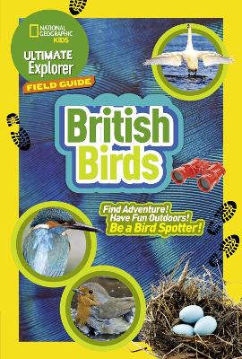 British Birds: Find Adventure! Have Fun Outdoors! be a Bird Spotter!