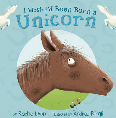 I Wish I'd Been Born a Unicorn (Green Early Reader)