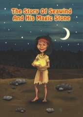 The Story of Seawind and His Magic Stone