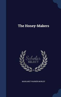 The Honey-Makers