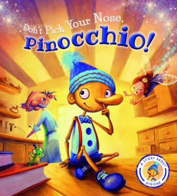 Fairytales Gone Wrong: Pinocchio