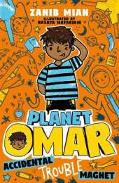 Planet Omar: Accidental Trouble Magnet: Book 1