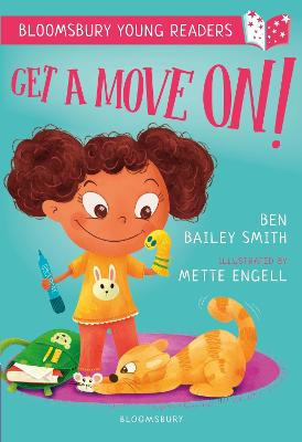 Get a Move On! A Bloomsbury Young Reader: Purple Book Band