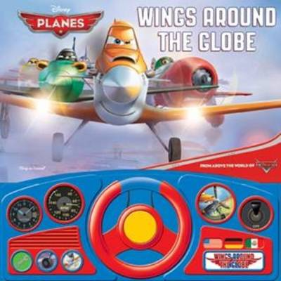Disney Planes Wings Around the Globe: Steering Wheel Book