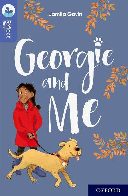 Oxford Reading Tree TreeTops Reflect: Oxford Level 17: Georgie and Me