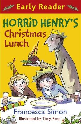 Horrid Henry Early Reader: Horrid Henry's Christmas Lunch: Book 29