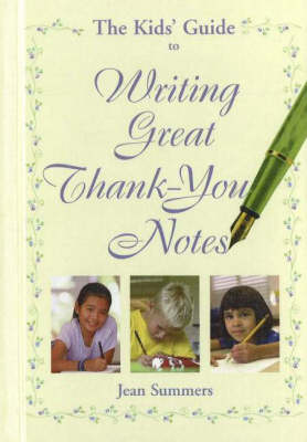 Kids' Guide to Writing Great Thank-You Notes