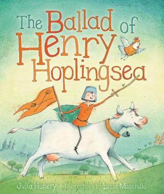 The Ballad of Henry Hoplingsea: Little Hare Books